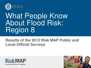 What People Know About Flood Risk: Region 8