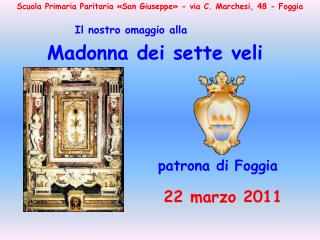 Scuola Primaria Paritaria  San Giuseppe  - via C. Marchesi, 48 - Foggia