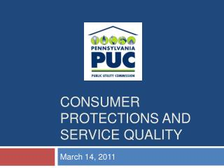 Consumer protections and service quality
