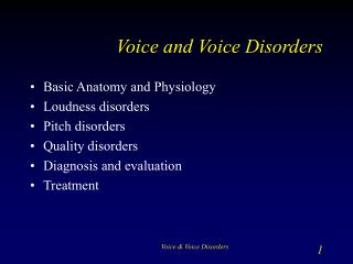 voice and voice disorders