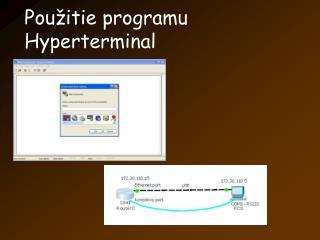 Pou itie programu Hyperterminal
