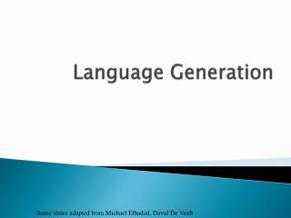 Language Generation