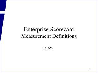 Enterprise Scorecard Measurement Definitions
