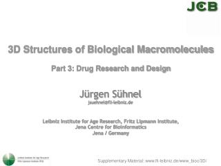 3D Structures of Biological Macromolecules  Part 3: Drug Research and Design