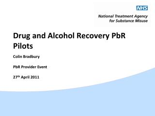 Drug and Alcohol Recovery PbR Pilots