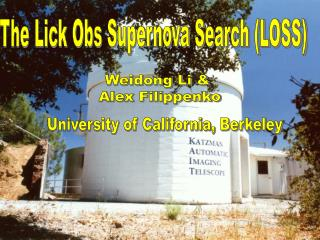 The Lick Obs Supernova Search LOSS