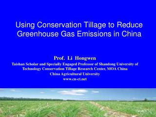 Using Conservation Tillage to Reduce Greenhouse Gas Emissions in China