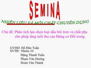 GVHD: H  c Tun SVTH : Nh m 10               ng Thanh Tun              Phm Van Hung                o n Van Th nh
