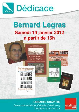 Bernard Legras  Samedi 14 janvier 2012    partir de 15h