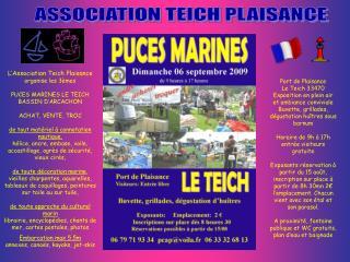 L Association Teich Plaisance organise les 3 mes  PUCES MARINES LE TEICH BASSIN D ARCACHON  ACHAT, VENTE, TROC  de tout