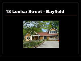 18 Louisa Street - Bayfield