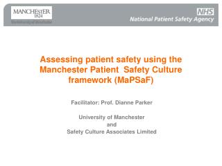 Assessing patient safety using the Manchester Patient  Safety Culture framework MaPSaF