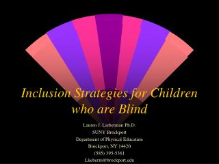 Inclusion Strategies for Children who are Blind