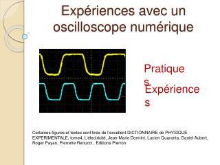 Exp riences avec un oscilloscope num rique