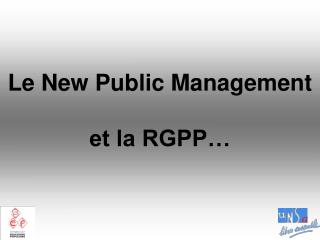 Le New Public Management  et la RGPP