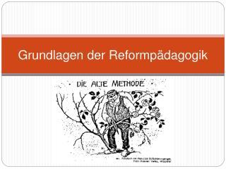 Grundlagen der Reformp dagogik