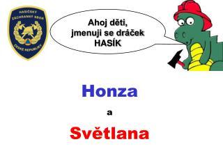 Honza  a  Svetlana