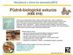Pudne-biologick  exkurze  KBE 016