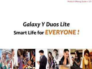 Galaxy Y Duos Lite   Smart Life for EVERYONE