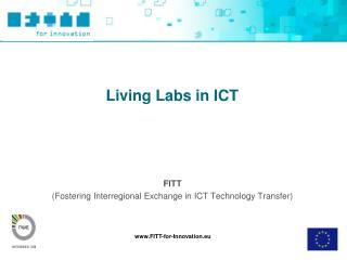 FITT Fostering Interregional Exchange in ICT Technology Transfer
