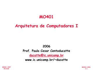 MO401  Arquitetura de Computadores I