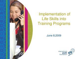 Implementation of Life Skills into Training Programs