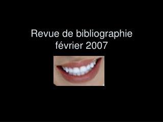 Revue de bibliographie f vrier 2007