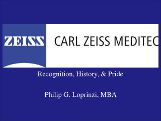 recognition, history,  pride    philip g. loprinzi, mba