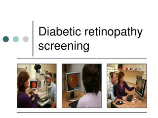 Diabetic retinopathy screening