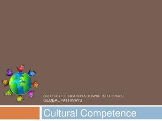 College of Education  Behavioral Sciences Global Pathways