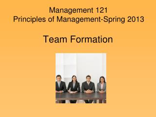Management 121 Principles of Management-Spring 2013