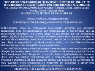 FONOAUDIOLOGIA E NUTRI  O EM AMBIENTE HOSPITALAR: AN LISE DE TERMINOLOGIA DE CLASSIFICA  O DAS CONSIST NCIAS ALIMENTARES