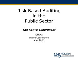 Risk Based Auditing  in the  Public Sector