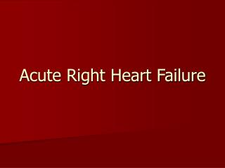 Acute Right Heart Failure