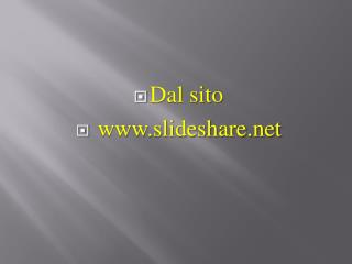 Dal sito  slideshare