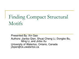 Finding Compact Structural Motifs