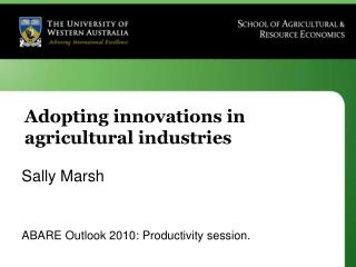 Adopting innovations in agricultural industries