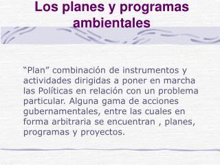 Los planes y programas ambientales