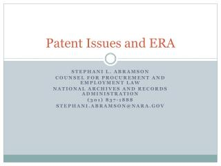 Patent Issues and ERA