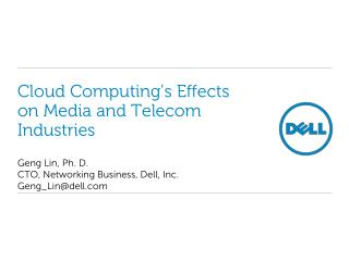 Cloud Computing s Effects on Media and Telecom Industries