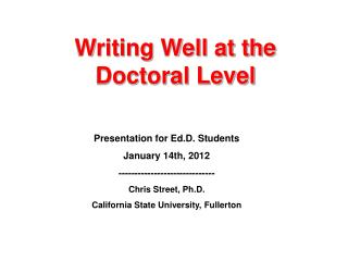 Writing Well at the Doctoral Level