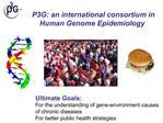 P3G: an international consortium in Human Genome Epidemiology