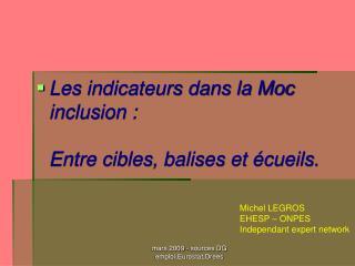Les indicateurs dans la Moc inclusion :   Entre cibles, balises et  cueils.
