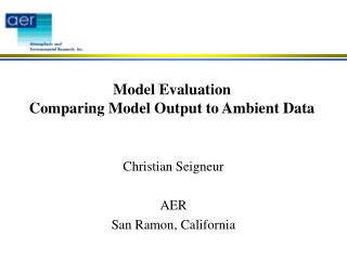 Model Evaluation Comparing Model Output to Ambient Data