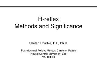 H-reflex  Methods and Significance