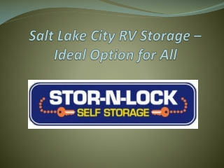 Salt Lake City RV Storage - Ideal Option for All
