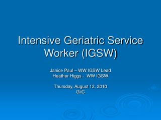 Intensive Geriatric Service Worker IGSW