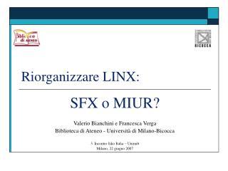 Riorganizzare LINX: