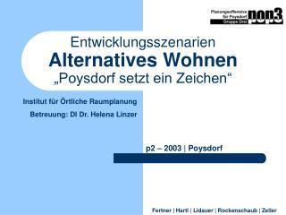Entwicklungsszenarien Alternatives Wohnen  Poysdorf setzt ein Zeichen
