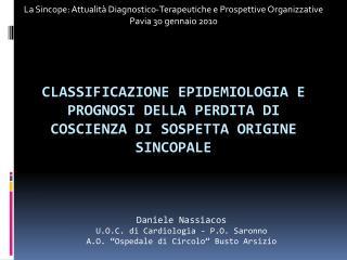 Classificazione Epidemiologia e Prognosi della perdita di coscienza di sospetta origine sincopale